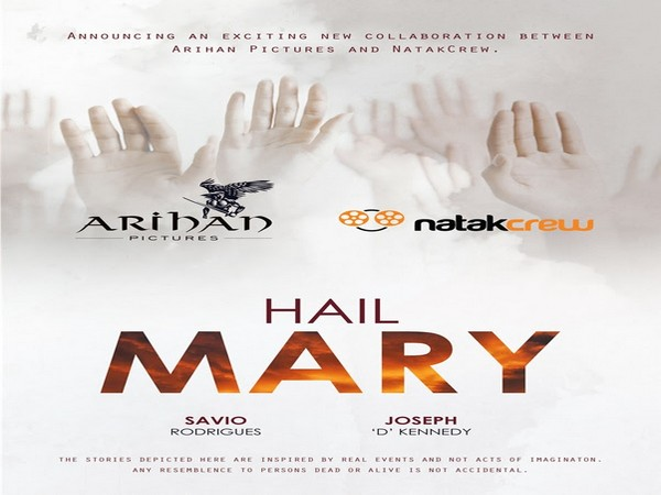 Arihan Pictures and NatakCrew team up on 'Hail Mary'