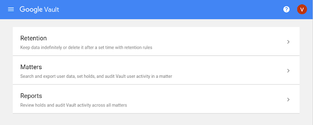 Google Vault classic interface won't be accessible after May 24, 2021