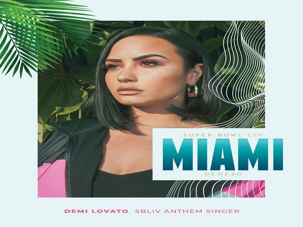 Demi Lovato to sing National Anthem at 2020 Super Bowl in Miami