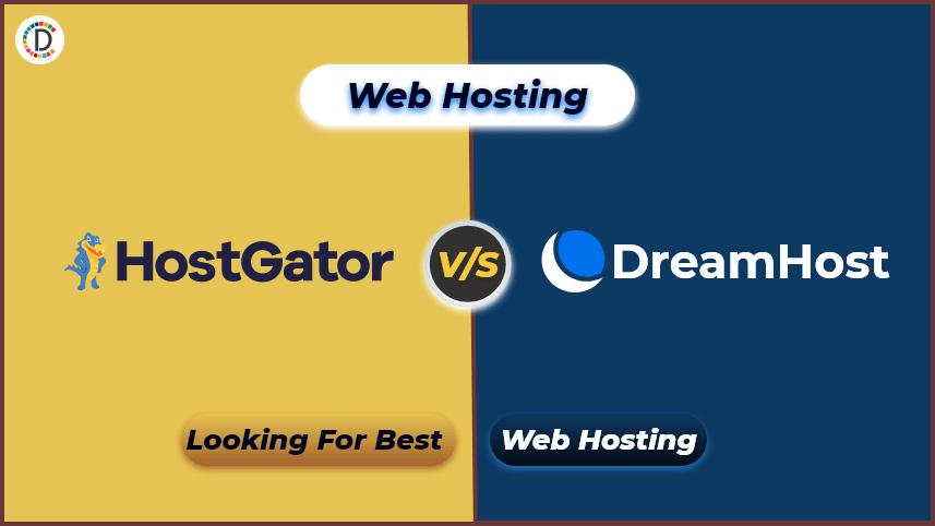 HostGator vsDreamHost 2021:Which web host is the best?