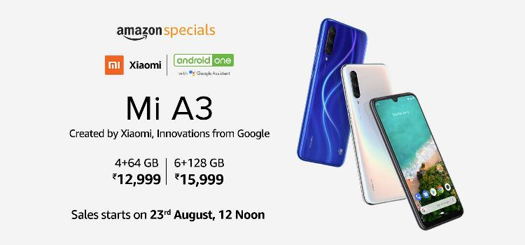 Xiaomi Mi A3 launched at Rs 12,999 in India; first sale on Aug 23